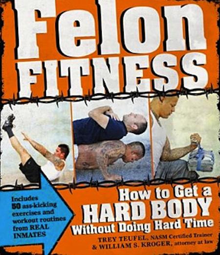 Felon Fitness Jail Workout