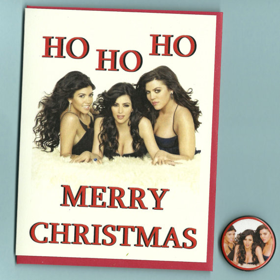 Kardashian Christmas Card Ho Ho Ho