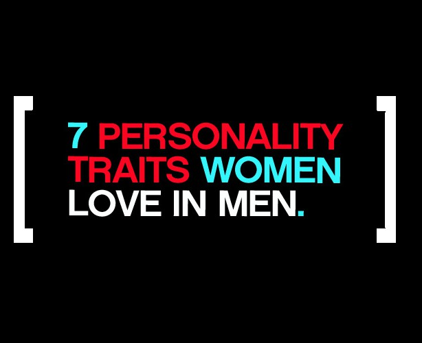 Personality Traits Women Love