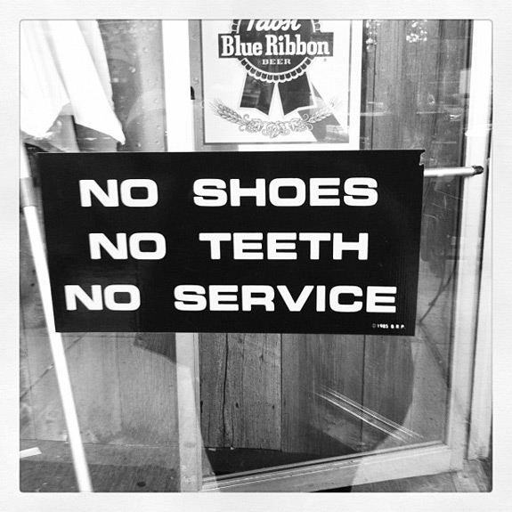 No Shoes No Teeth No Service Photo