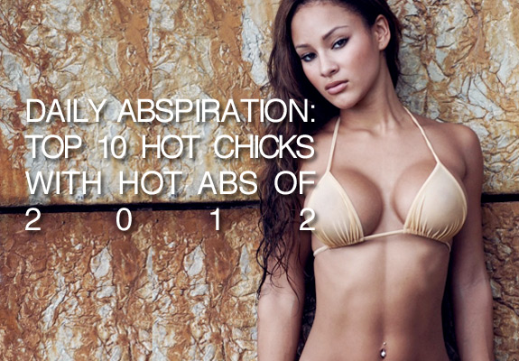 Daily ABspiration Top 10 Hot Chicks With Hot Abs Of 2012