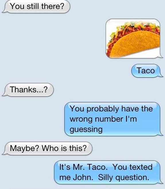 Funny IPhone Text Message Mr Taco