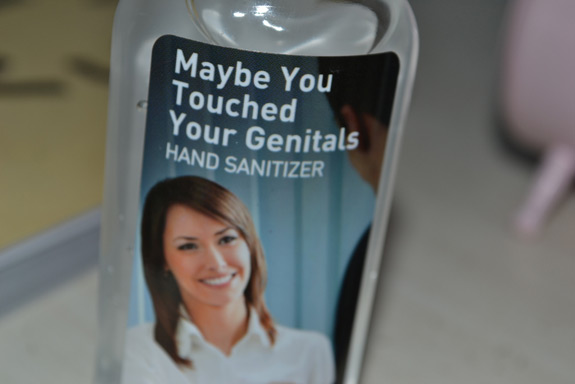 Maybe You Touched Your Genitals Sanitizer