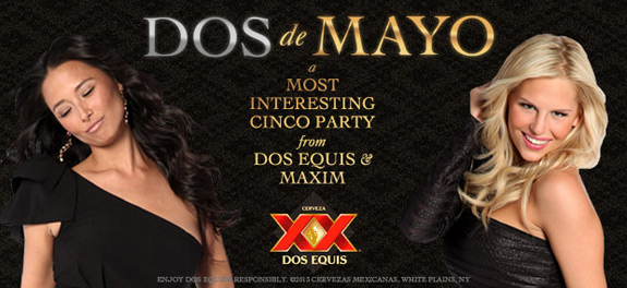 Dos Equis Dos De Mayo Maxim Interesting Man