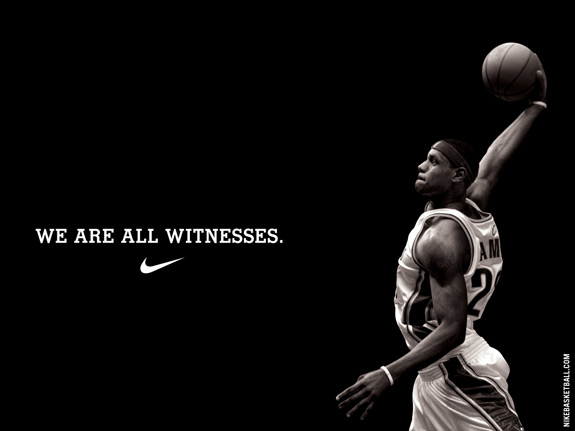Nike Basketball We Are All Witnesses Lebron James