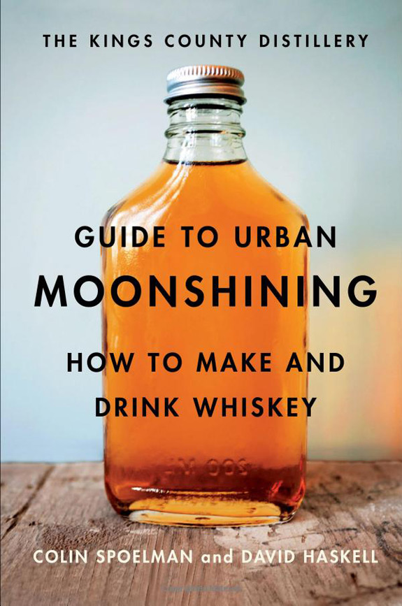 The Guide To Urban Moonshining