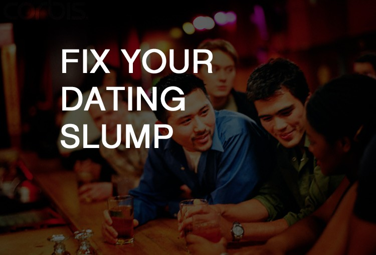 Dating Tips Dating Slump
