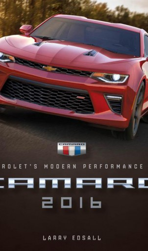 Camero 2016 Chevrolet Modern Performance Car Book