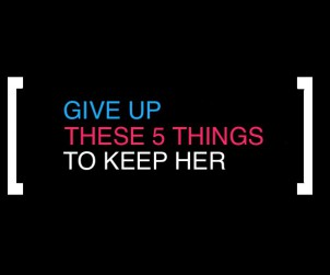 Give up relationship