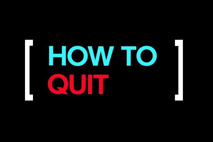Quit Smokin