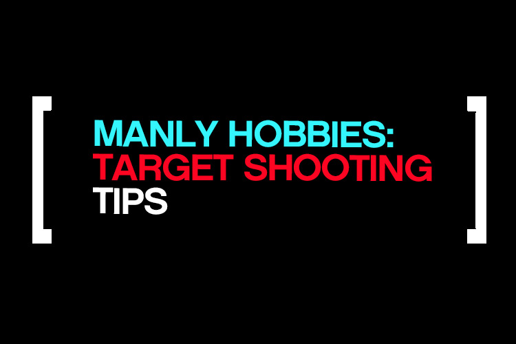 Manly Hobbies Target Tips