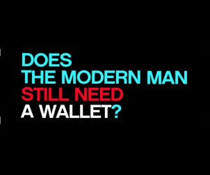 Modern Man Still Need A Wallet
