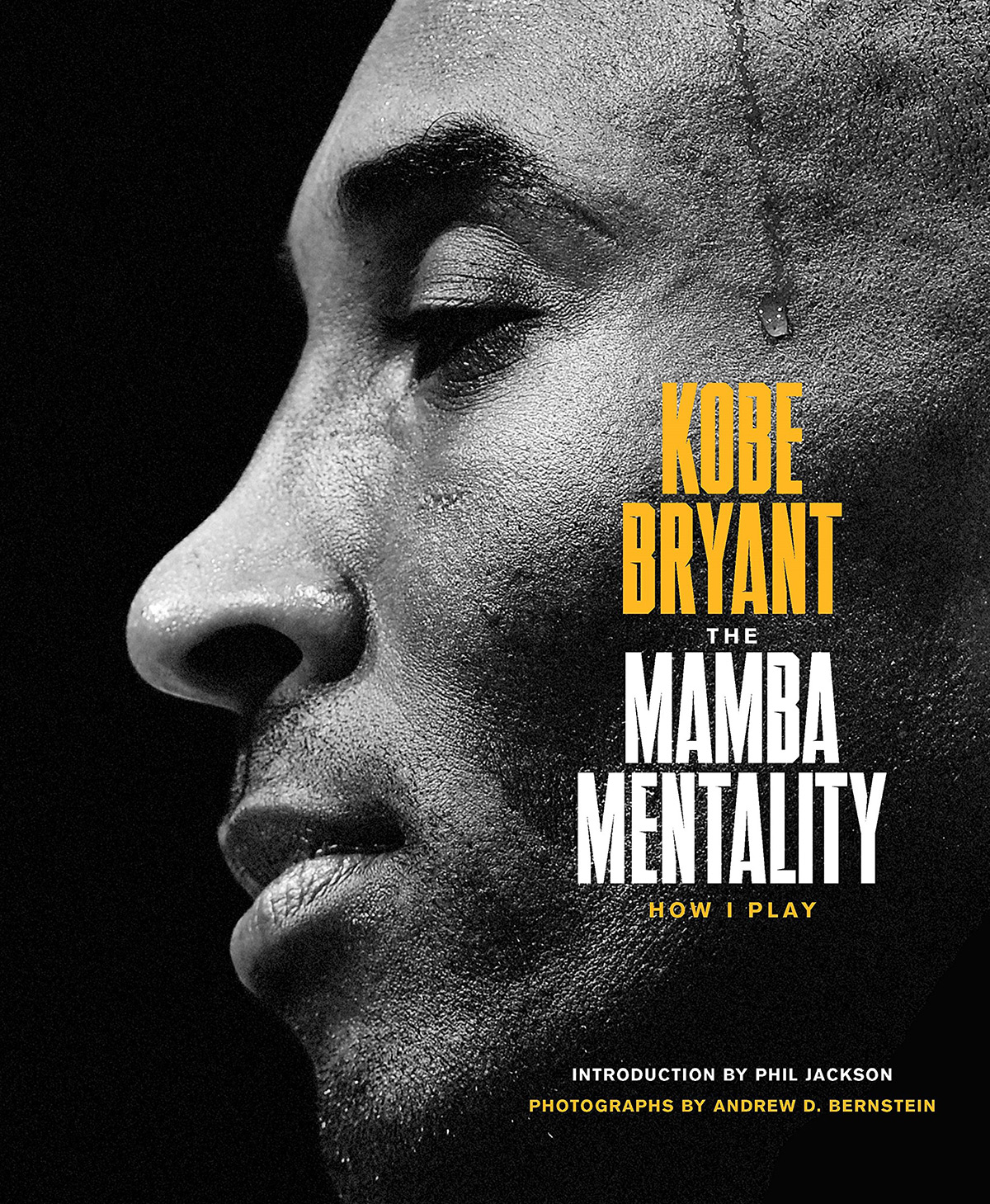 The Mamba Mentality How I Play Kobe Bryant