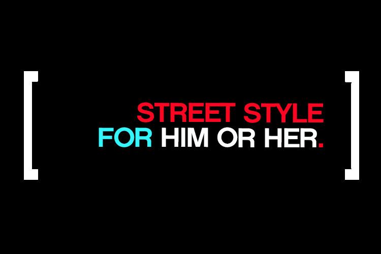 Mankind Street Style Him Her