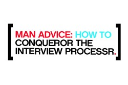 Mankind Unplugged Advice Conqueror Job Interview